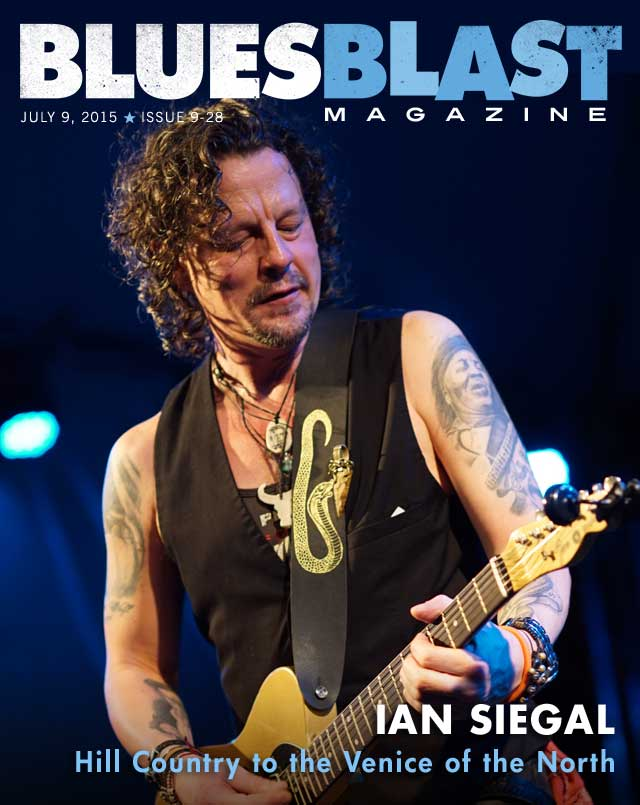 Issue 9 28 July 9 2015 Blues Blast Magazine