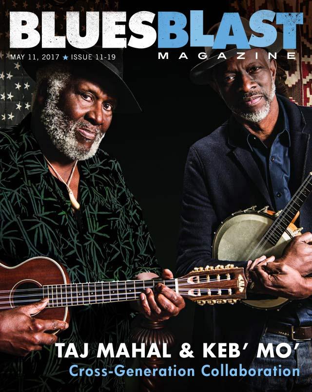 Issue 11 19 May 11 2017 Blues Blast Magazine