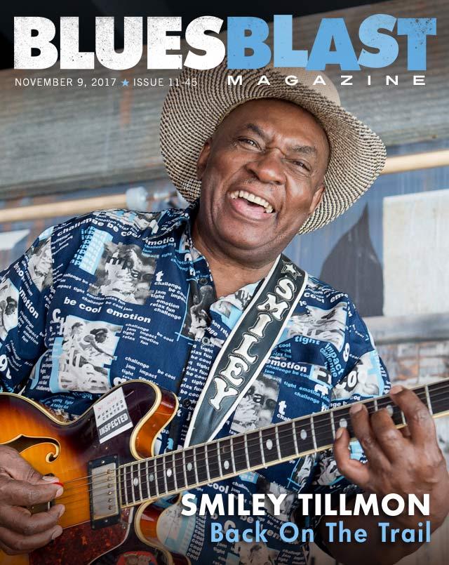 Issue 11 45 November 9 2017 Blues Blast Magazine