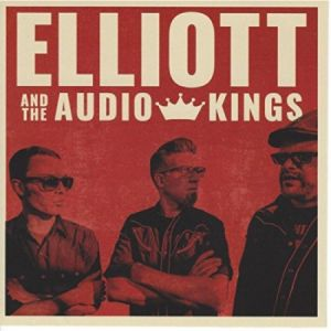 elliott and the audio kings cd image