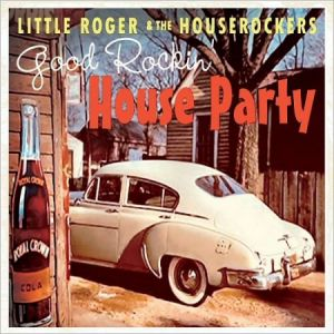 little roger and the houserockers cd