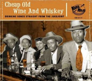 cheap old wine and whiskey cd image