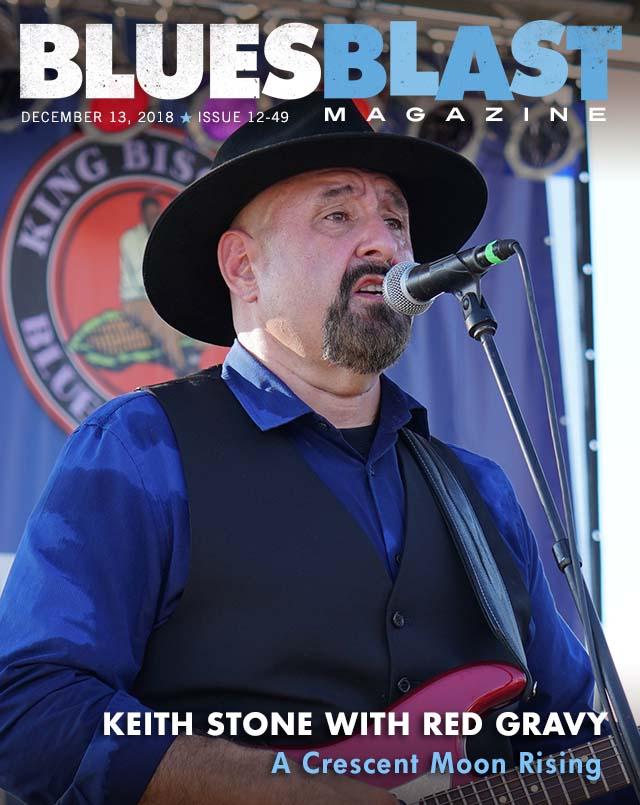 Issue 12-49 December 13 2018 – Blues Blast Magazine