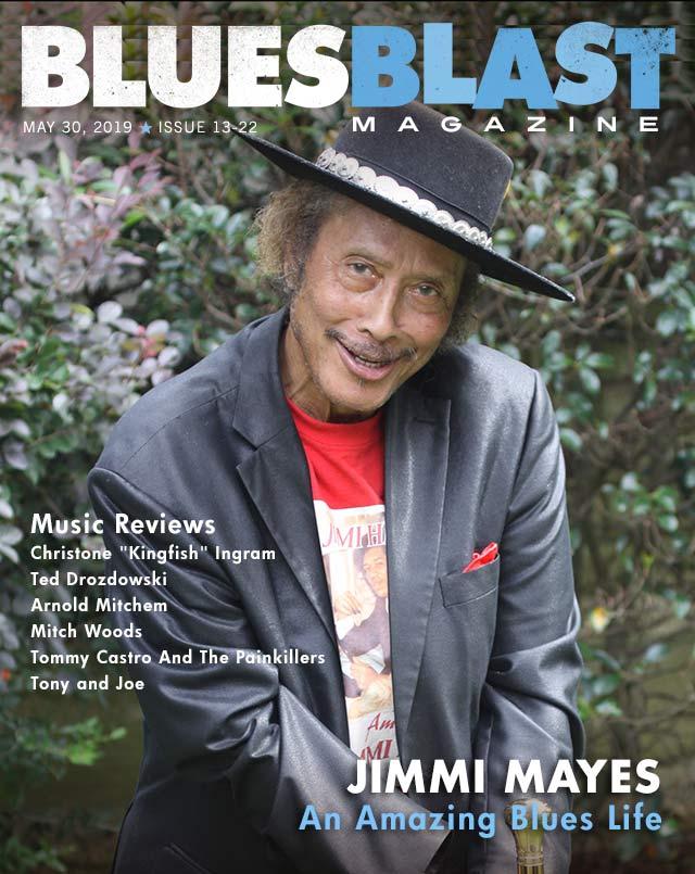 Issue 13-22 May 30, 2019 – Blues Blast Magazine