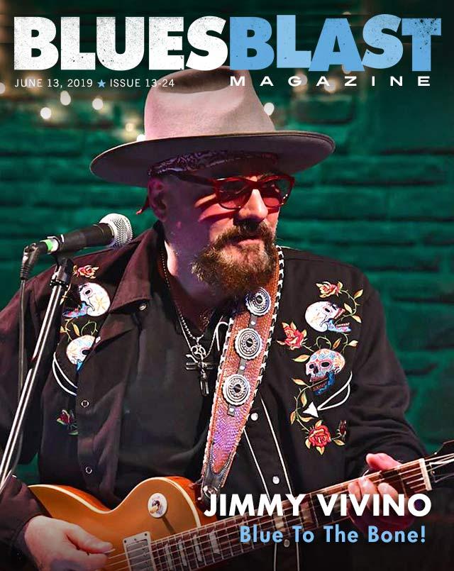 Issue 13-24 June 13, 2019 – Blues Blast Magazine