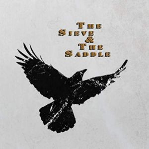 seive & the saddle cd image