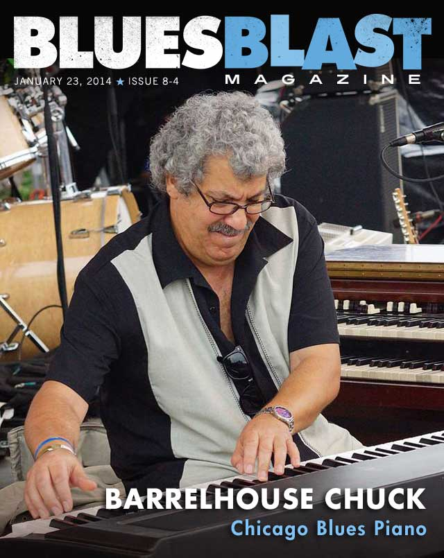Featured Interview – Barrelhouse Chuck – Blues Blast Magazine