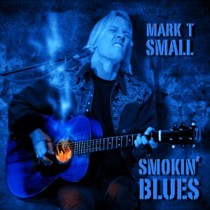Mark T. Small Smokin' Blues CD Cover