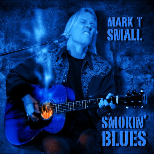 Mark T. Small Smokin' Blues CD Cover