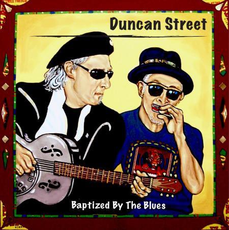 Duncan street baptized by the blues album review blues blast duncan street baptized by the blues stopboris Gallery