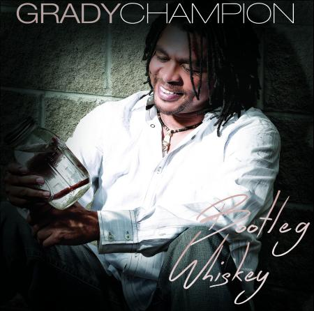 Grady Champion – Bootleg Whiskey | Album Review – Blues