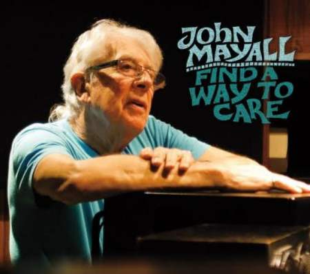 John mayall find a way to care album review blues blast magazine john mayall find a way to care publicscrutiny Images