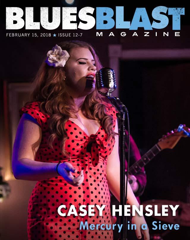 Featured Interview – Casey Hensley – Blues Blast Magazine