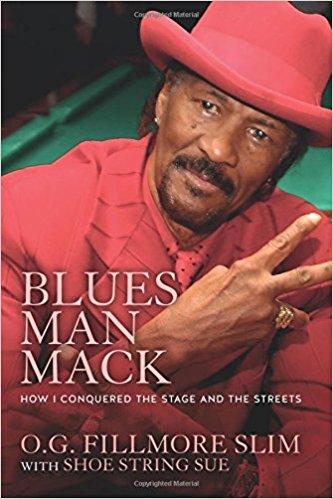 O G Fillmore Slim With Shoestring Sue Blues Man Mack Book