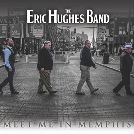 The Eric Hughes Band – Meet Me In Memphis | Album Review – Blues