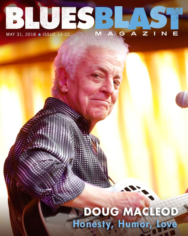 Issue 12-22 May 31, 2018 – Blues Blast Magazine