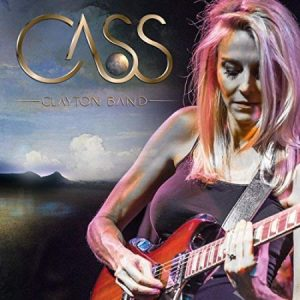 Cass Clayton Band- Cass Clayton Band | Album Review – Blues