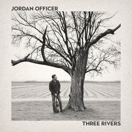 Interacción Bienes diversos desnudo  Jordan Officer – Three Rivers | Album Review – Blues Blast Magazine