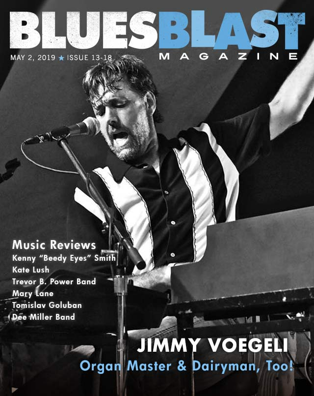 Issue 13-18 May 2, 2019 – Blues Blast Magazine